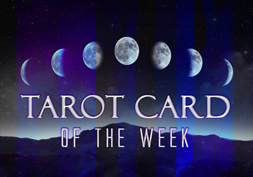 Tarot Card of the Week: May 19th 2014
