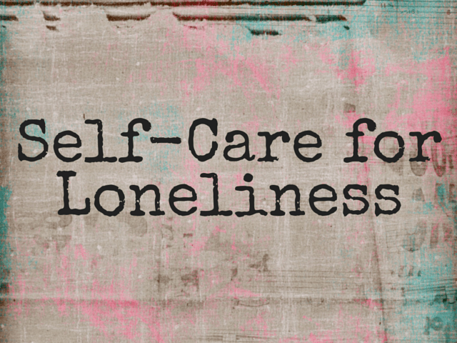 lonelinessselfcare