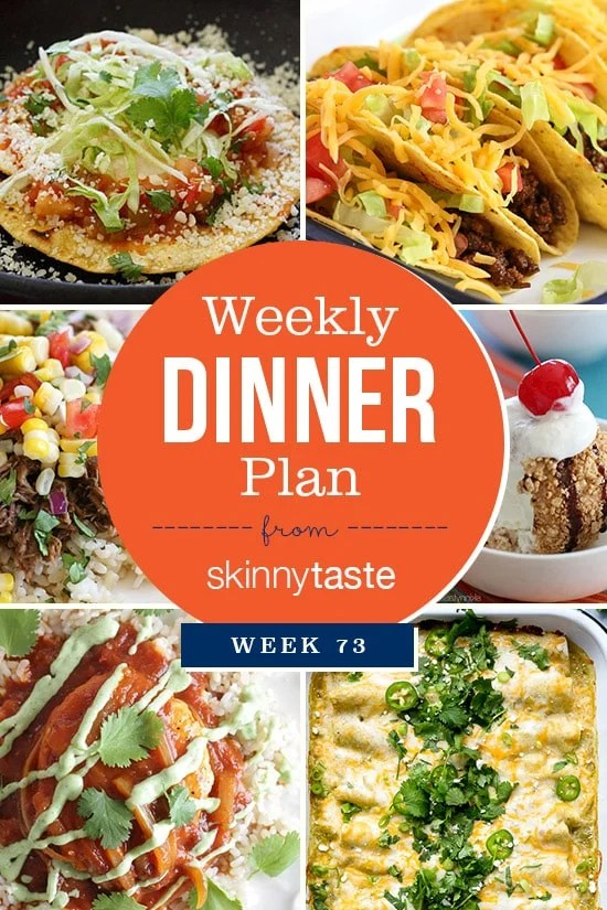 Skinnytaste Dinner Plan (Week 73)