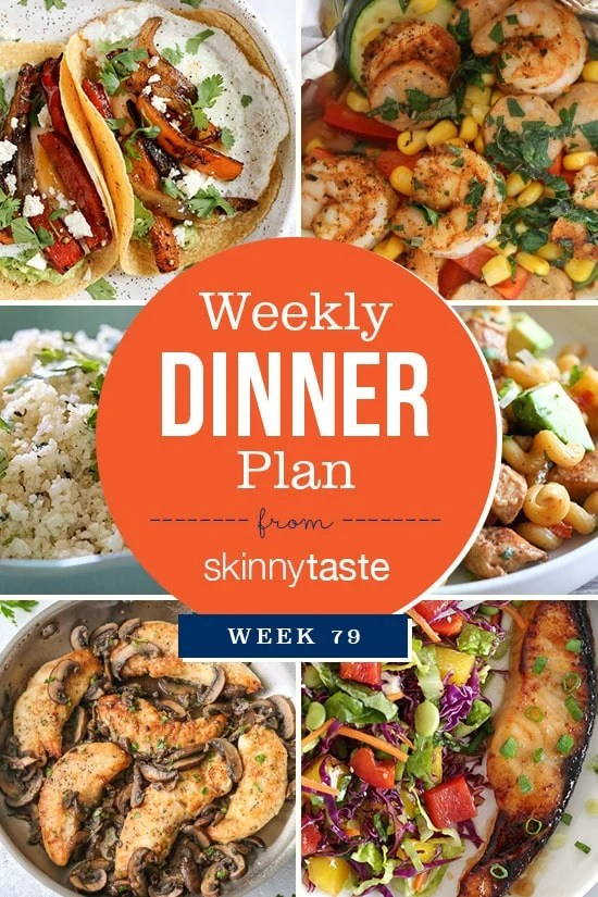 Skinnytaste Dinner Plan (Week 79)