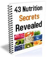 43 Nutrition Secrets Revealed