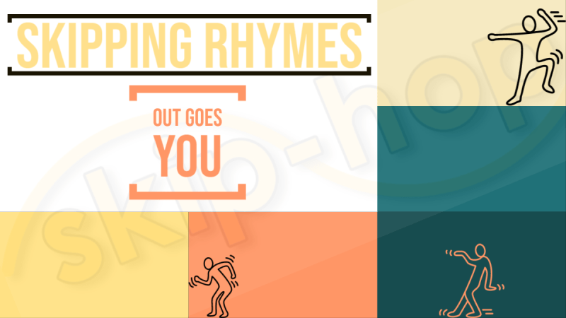 skipping rhymes out goes you