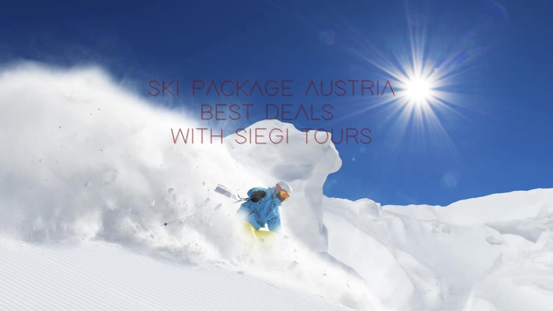 ski package austria deals siegi tours