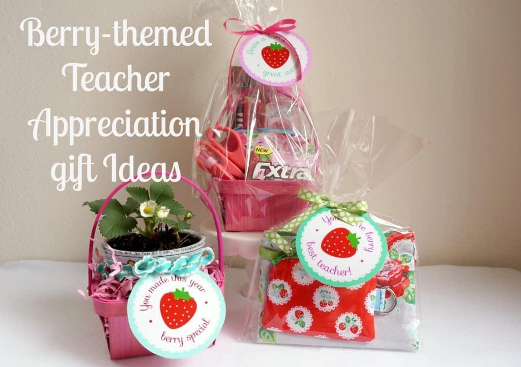 Berry Themed Teacher Appreciation Gift Ideas Skip To My Lou