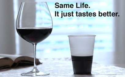 Same Life. It just tastes better!