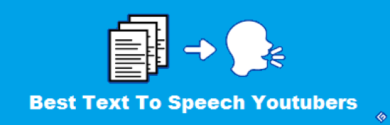 Best Text To Speech Youtubers Use In 2021