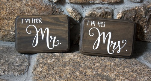 I'm her Mr I'm his Mrs Chair signs