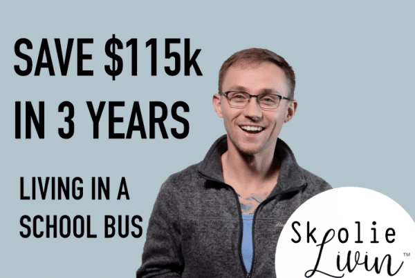 Here's How We're Saving $115k Over the Next 3 Years by Living In a School Bus