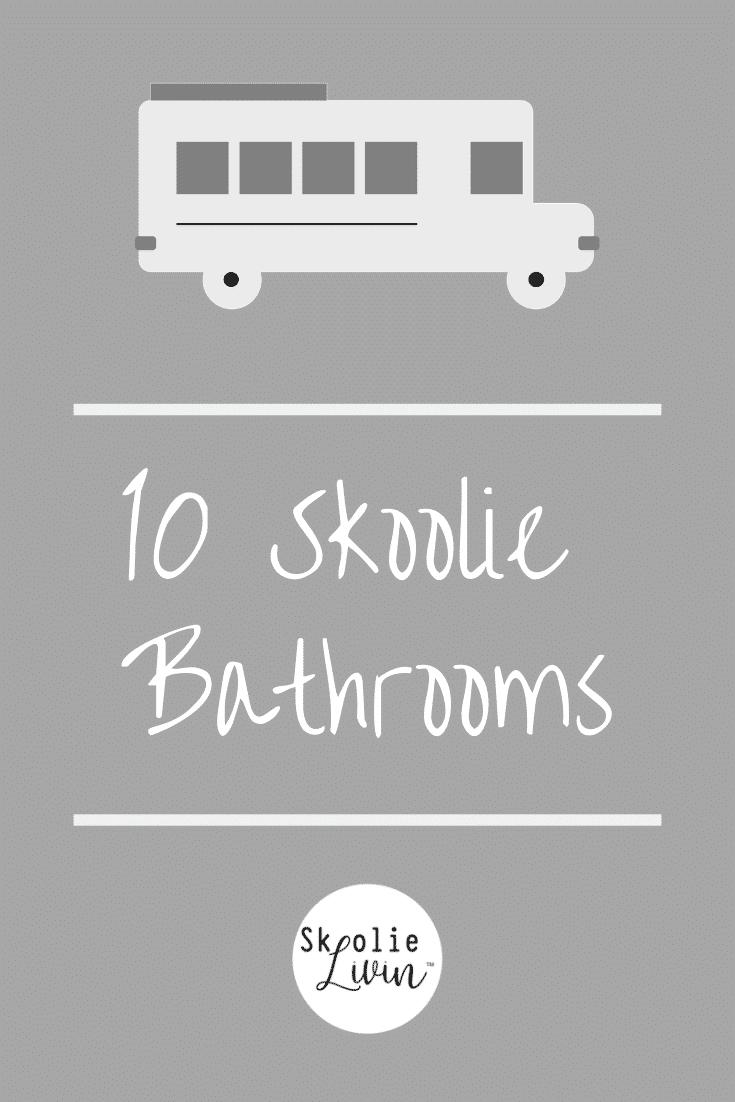 Skoolie Livin compiles the best skoolie bathrooms