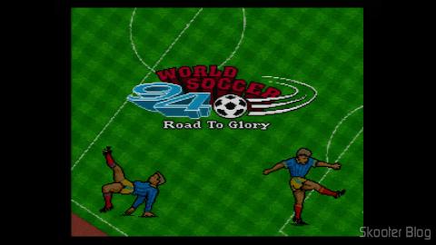 Abertura do World Soccer 94 - Road to Glory