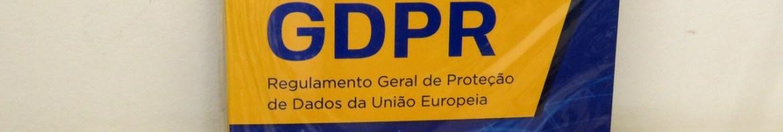 Comentários ao GDPR. Regulamento Geral de Proteção de Dados da União Europeia.
