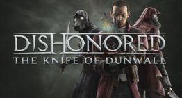 """فيديو للمحتوى الأضافى الجديد للعبة """"Dishonored: The Knife of Dunwall"""""""