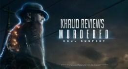 مراجعة Murdered Soul Suspect
