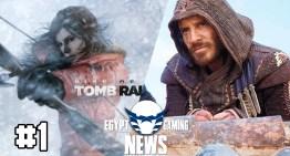 الحلقة الاولي من الموسم الرابع من EGN – معاد اصدار Tomb Raider علي الـPC و معلومات عن فيلم Assassin's Creed