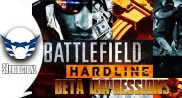 الانطباع عن بيتا Battlefield Hardline