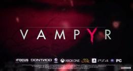 الإعلان Vampyr من مطوري Remember Me و Life Is Strange