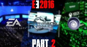 انطباعات و مناقشة مؤتمرات E3 2016 – الجزء التاني (EA-ubisoft-Bethesda)