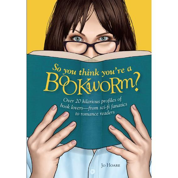 so-you-think-youre-a-bookworm-72dpi_grande