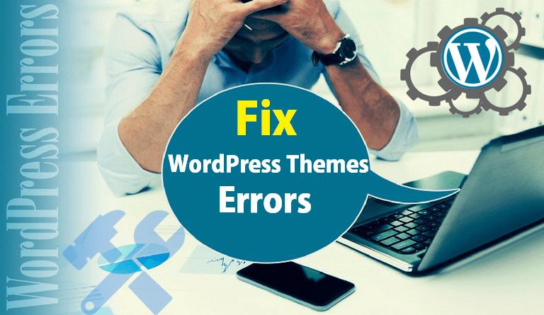Common WordPress Theme Errors