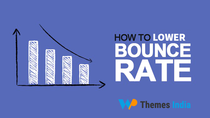 Lower the Bounce Rate