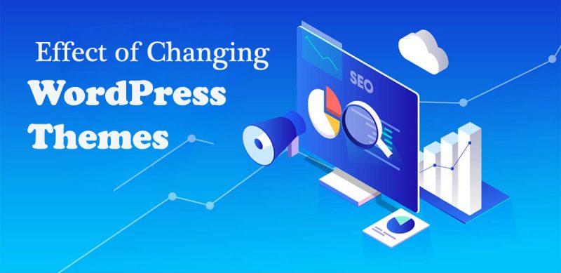 effect of changing WordPress Themes
