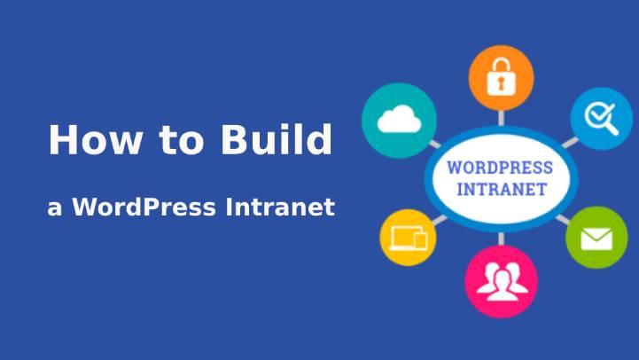 Build a WordPress Intranet