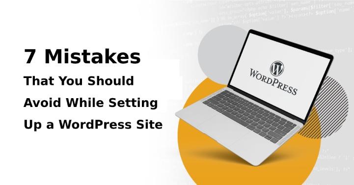 mistakes to avoid setting up WordPress