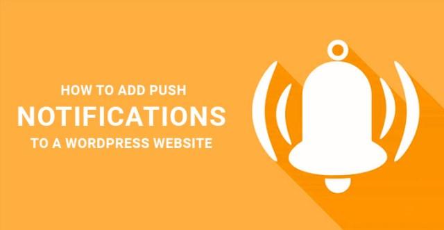 add push notifications WordPress