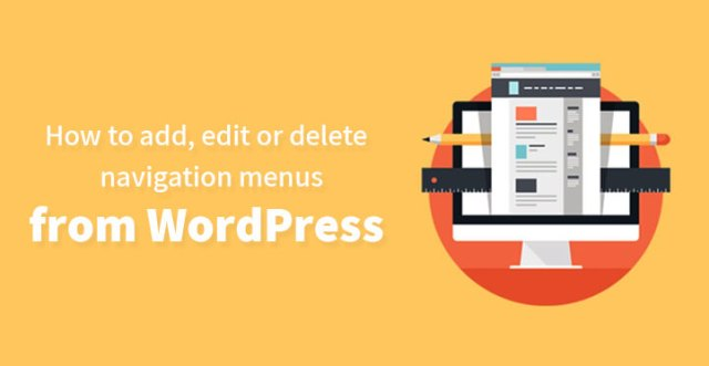 How to add, edit or delete navigation menus from WordPress