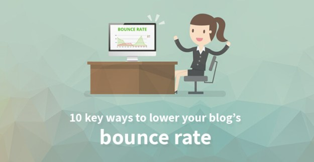 10 key ways to lower your blog's bounce rate