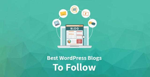 Best WordPress Blogs To Follow