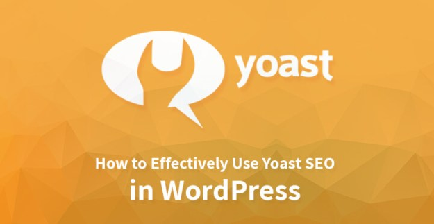 How to Effectively Use Yoast SEO in WordPress