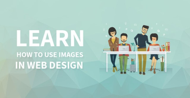 Learn How to Use Images in Web Design