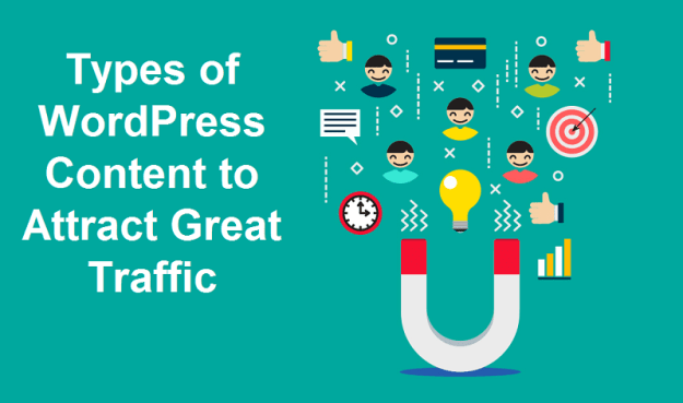 Types of WordPress Content to Attract Great Traffic