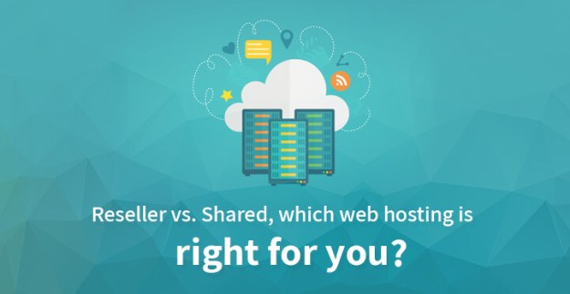 Reseller vs. Shared, which web hosting is right for you