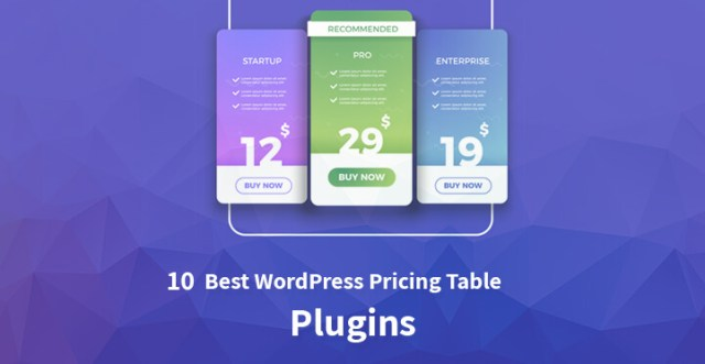 10 Best WordPress Pricing Table Plugins for 2019