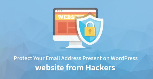 Protect Your Email Address Present on WordPress website from Hackers