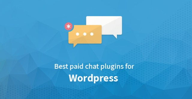 Best Paid Chat Plugins for WordPress
