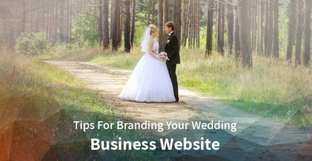 Tips For Branding Your Wedding Business Website