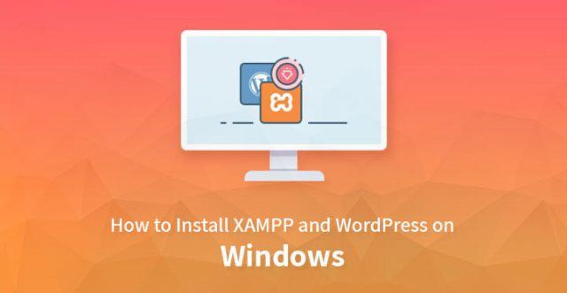 install XAMPP WordPress windows