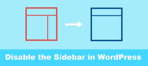 Disable the Sidebar in WordPress