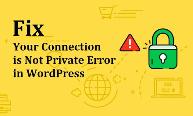 Connection is Not Private Error