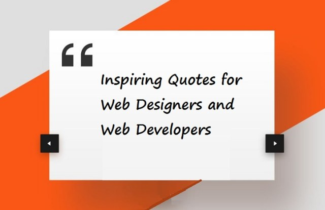 Inspiring Web Design Quotes for Web Designers and Web Developers