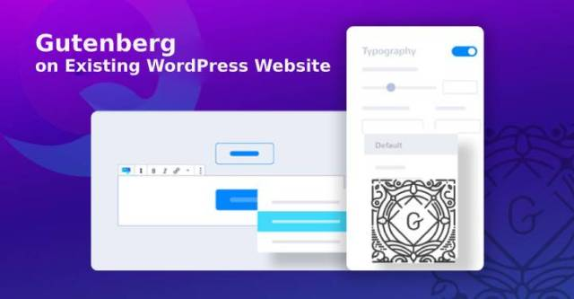 Gutenberg on Existing WordPress Site