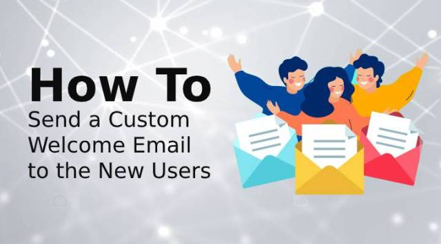welcome email to new users