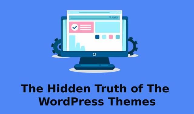 hidden truth of WordPress theme