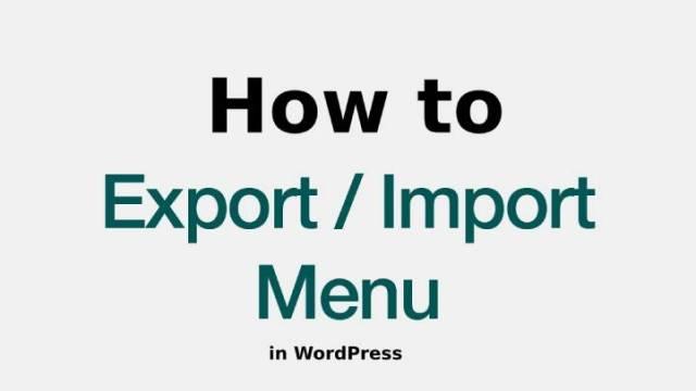 import and export navigation menus