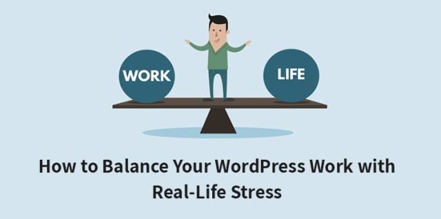balancing your WordPress work