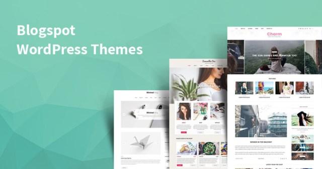 Best WordPress themes for Blogspot