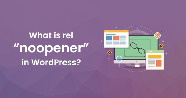 """rel=""""noopener"""" in WordPress"""